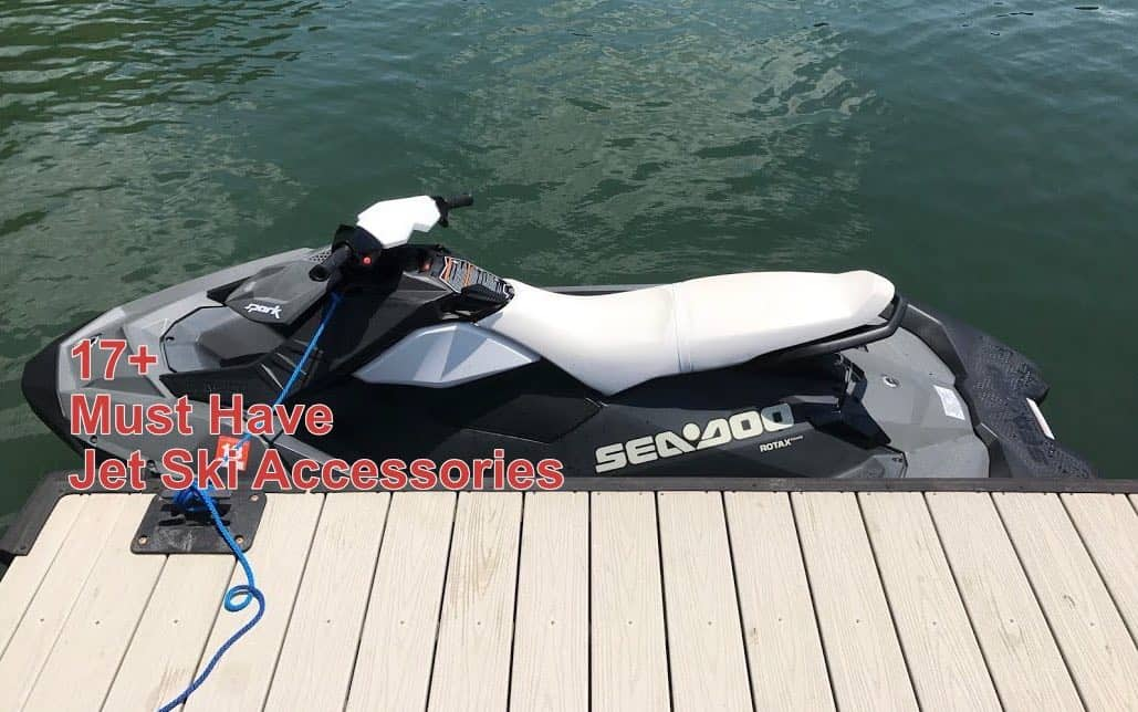 17+ Jet Ski Accessories Everyone Should Have