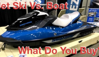 jet ski vs  boat - what should you buy?