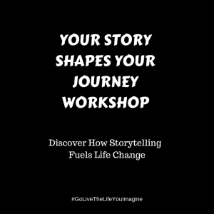 Your Story Shapes Your Journey