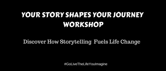 Your Story Shapes Your Journey Workshop