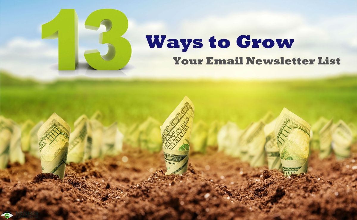 13 Ways to Grow Your Email marketing Newsletter List