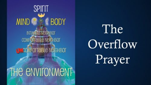 The Overflow Prayer