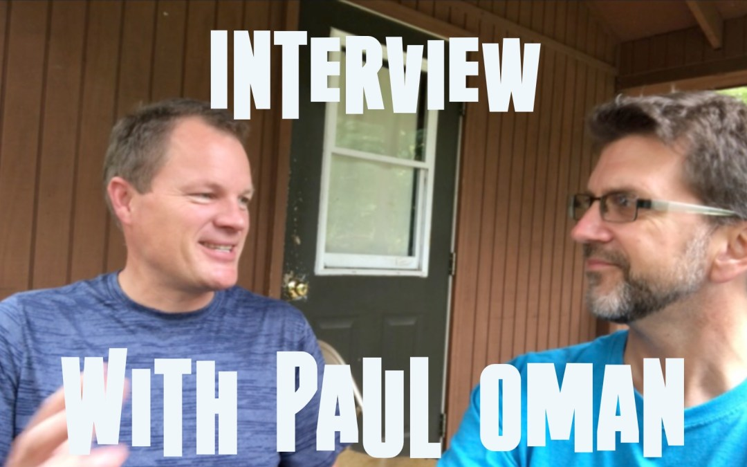 Interview with Paul Oman | Drawn to the Word