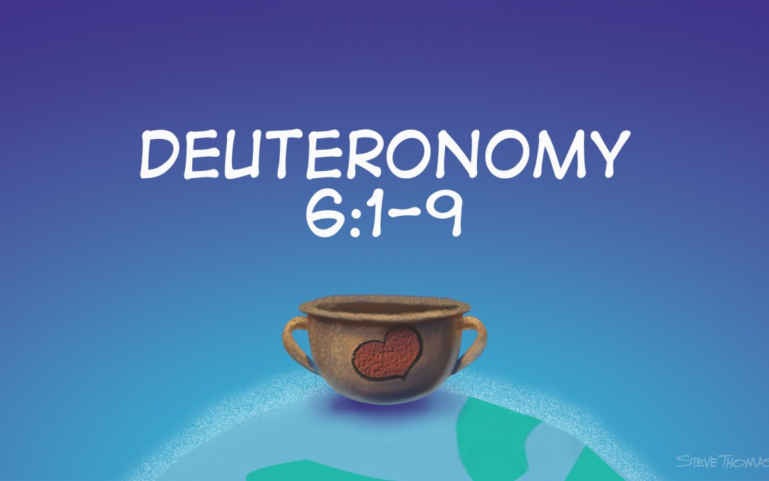 A Cartoonists Guide to Deuteronomy 6:1-9 | The Shema