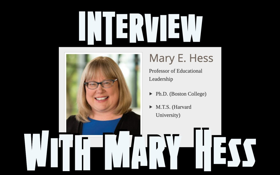 Interview with Dr. Mary Hess | Meaning-Making in the Context Collapse