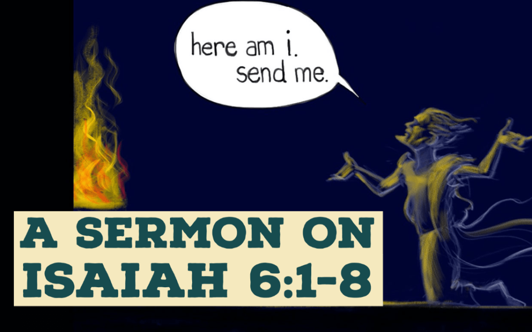 One Perspective, Three Positions | A Sermon on Isaiah 6:1-8