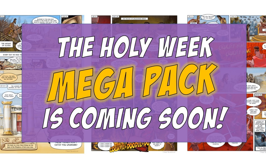 The Holy Week Mega Pack is Coming Soon
