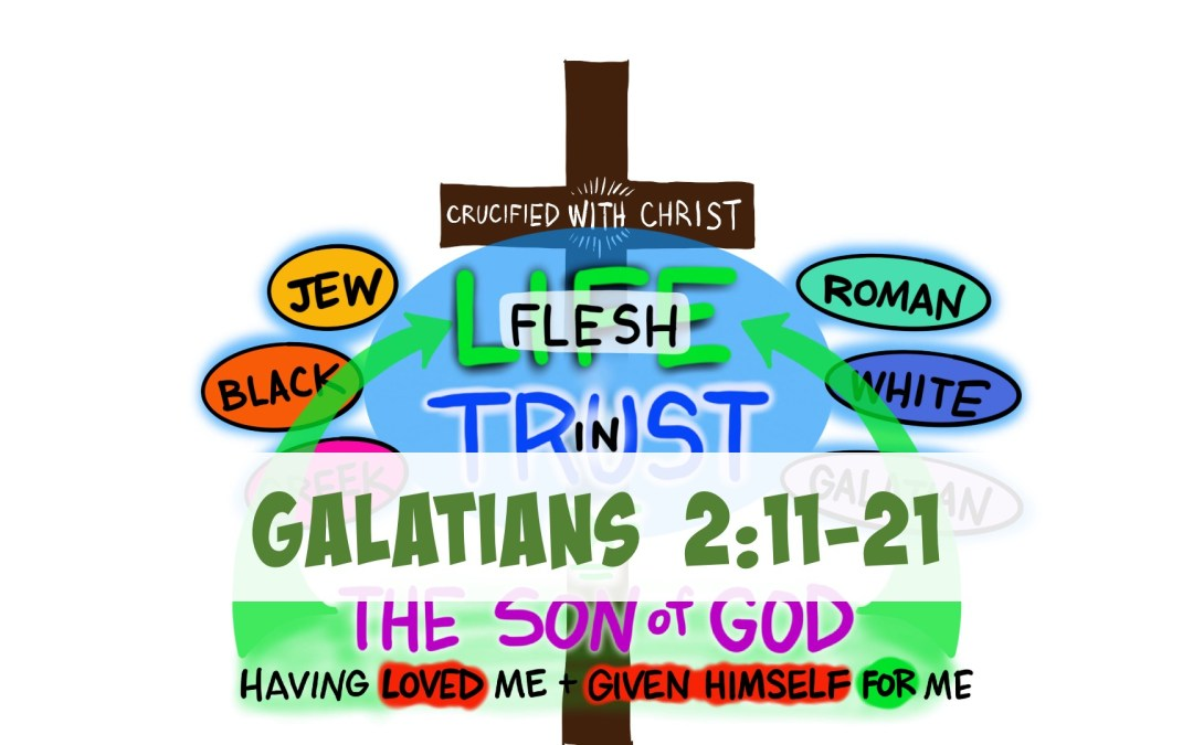 A Visual Meditation on Galatians 2:11-21 | Paul argues for ALL People