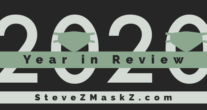 2020 Year in Review - Here are the stats that were made in 2020 on SteveZMaskZ.com