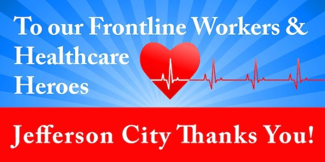 Appreciation Week for Frontline Workers, First Responders and Healthcare Workers - Jefferson City, TN Mayor Mitch Cain has declared January 25-29, 2021, Healthcare Professionals, First Responders and Frontline Workers Week. Everyone is encouraged to join in recognizing and honoring the devotion these individuals make to the health and well-being of our City.