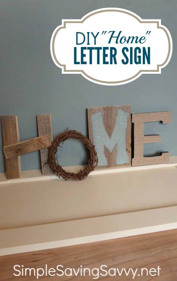 "diy ""home"" letter sign"