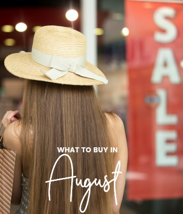 Savvy Shopper's Guide - What to buy in August
