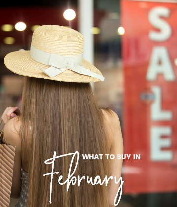 Savvy Shopper's Guide – What to Buy in February