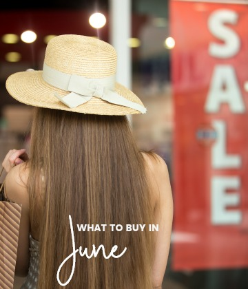 Savvy Shopper's Guide - What to Buy in June