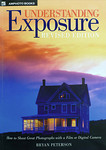 Click Here to Order Understanding Exposure by Bryan Peterson