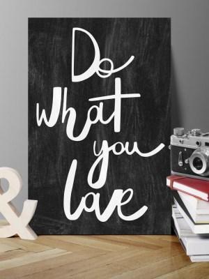 Placa Decorativa Do What You Love