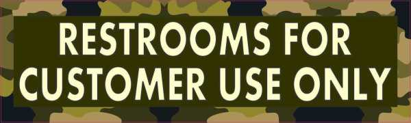 Camouflage Restrooms for Customer Use Only Sticker