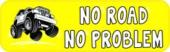 No Road No Problem Magnet