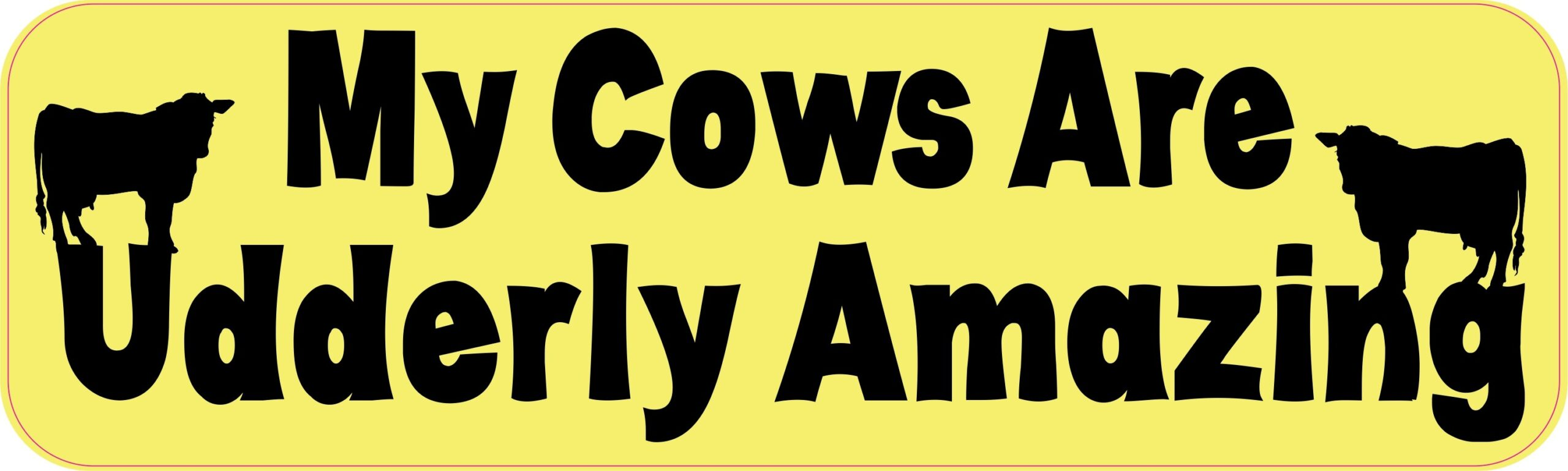 10in x 3in my cows are udderly amazing magnet magnetic car magnets