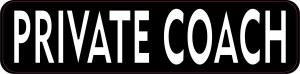 Private Coach bumper sticker