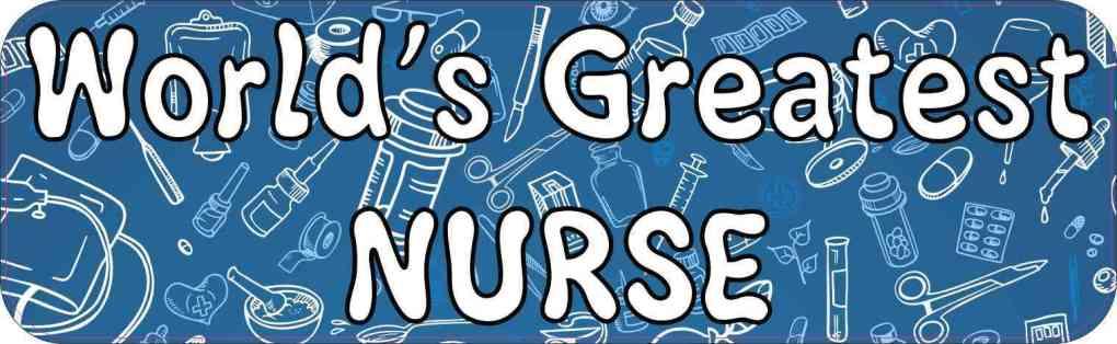 World's Greatest Nurse bumper sticker