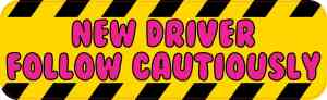 New Driver Follow Cautiously bumper sticker