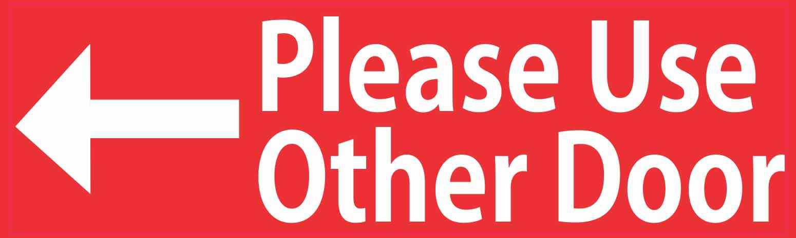 image relating to Please Use Other Door Sign Printable referred to as 10within x 3inside Crimson Remember to Employ Other Doorway Sticker Vinyl Stickers Decal Indicator