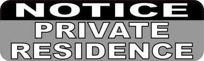 10in x 3in private residence sticker vinyl door sign window signs