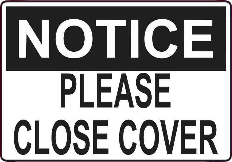 5in x 3 5in Please Close Cover Magnet Magnetic Business Container Sign