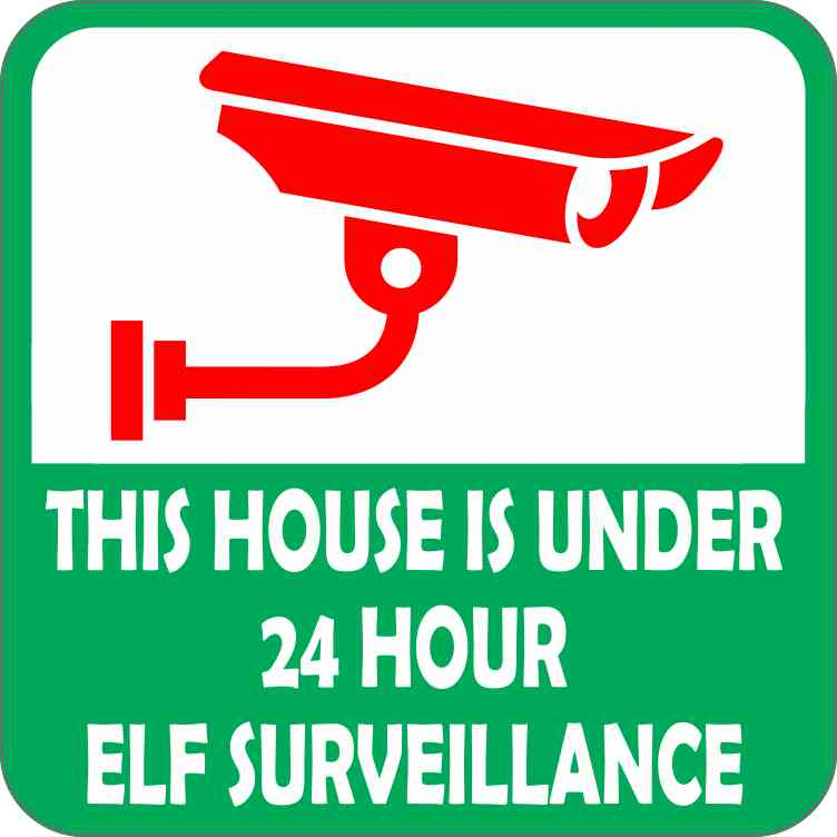 24 Hour Elf Surveillance Sticker