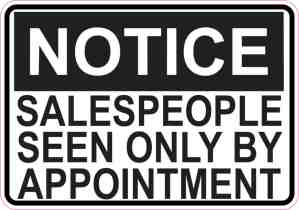Inside Adhesive Salespeople Seen Only By Appointment Sticker