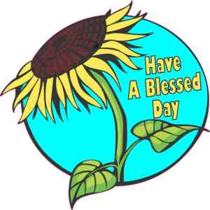 Have A Blessed Day Sunflower Sticker