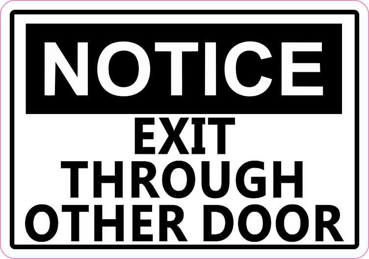 Exit Through Other Door