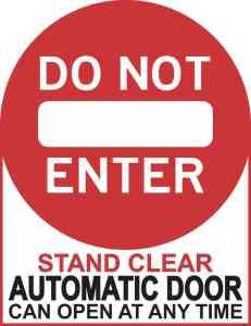 Do Not Enter Automatic Door Sticker