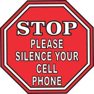 Stop Please Silence Your Cell Phone Sticker