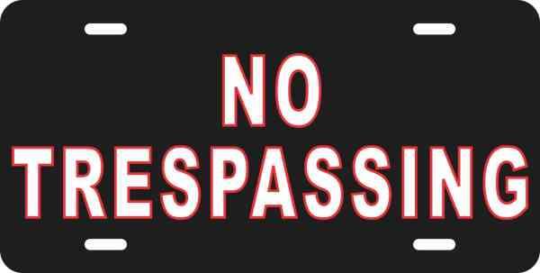 No Trespassing Aluminum Sign