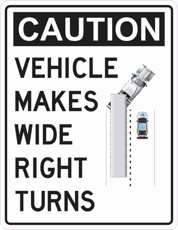 Vehicle Makes Wide Right Turns Sticker