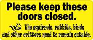 Yellow Please Keep These Doors Closed Critters Sticker