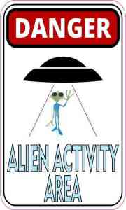 Danger Alien Activity Area Magnet