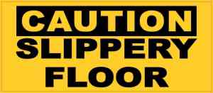 Caution Slippery Floor Sticker