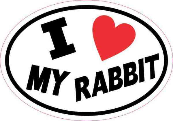 Oval I Love My Rabbit Sticker