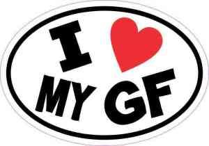 Oval I Love My GF Sticker