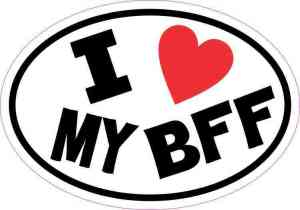 Oval I Love My BFF Sticker