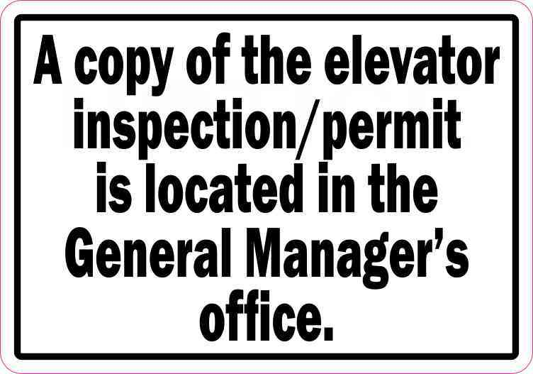 5x3.5 Copy of Elevator Inspection/Permit Located in