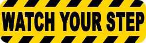 Permanent Watch Your Step Sticker