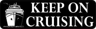 Keep on Cruising Magnet