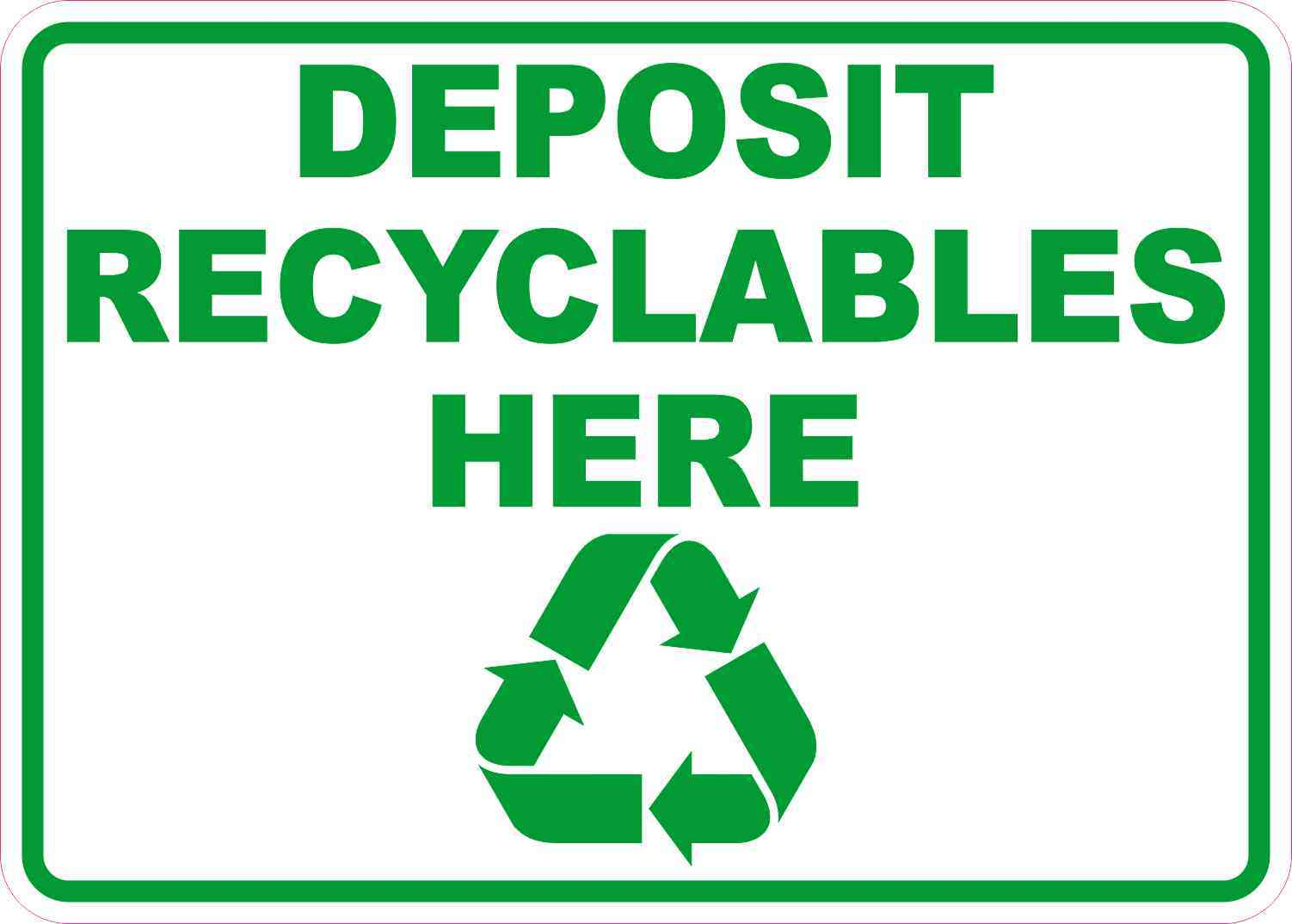 Deposit Recyclables Here Magnet