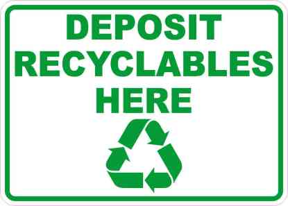 Deposit Recyclables Here Sticker