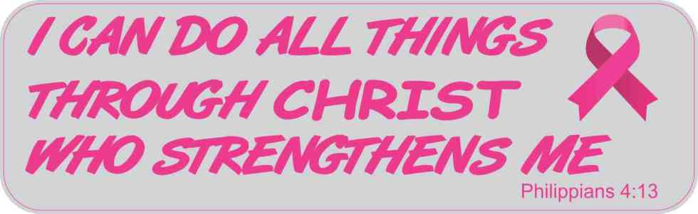 Philippians 4:13 Breast Cancer Bumper Sticker