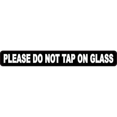 Please Do Not Tap on Glass Magnet